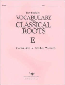 Vocabulary From Classical Roots E Test & Key