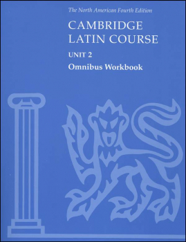 Cambridge Latin Course Unit 2 Omnibus Workbook