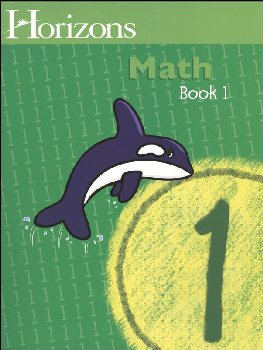 Horizons Math 1 Workbook One