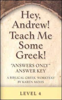 Hey, Andrew! Teach Me Some Greek! Level 4 Answers Only Key
