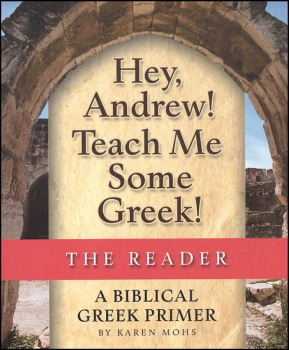 Hey, Andrew! Teach Me Some Greek Reader