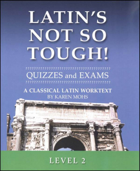 Latin's Not So Tough Level 2 Quizzes/Exams