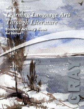 Learning Language Arts Through Literature Gray Student Book (3rd Edition)