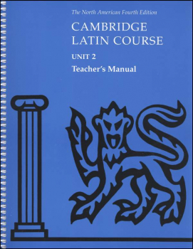 Cambridge Latin Course Unit 2 Teacher's Manual