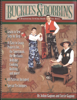 Buckles & Bobbins: Beginning Sewing Book for Boys