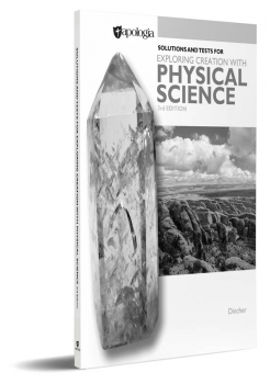 Exploring Creation with Physical Science Solutions and Test Manual (3rd Edition)