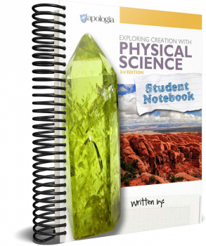 Exploring Creation with Physical Science Student Notebook (3rd Edition)