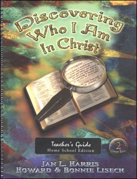 Discovering Who I Am in Christ Homeschool Teacher Guide