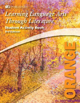 Learning Language Arts Through Literature Orange Student Book (3rd Edition)