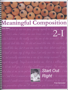 Meaningful Composition 2 (I): Start Out Right