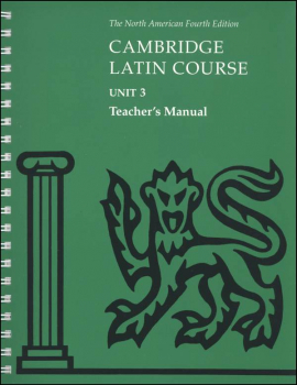 Cambridge Latin Course Unit 3 Teacher's Manual