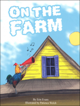 On the Farm (Learning Language Arts Through Literature Red Book Reader)