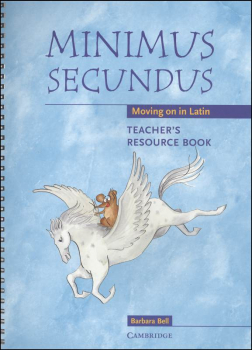 Minimus Secundus Teacher's Resource Book