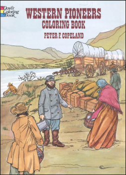 Western Pioneers Coloring Book