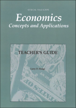 Economics: Concepts and Applications Teacher Guide