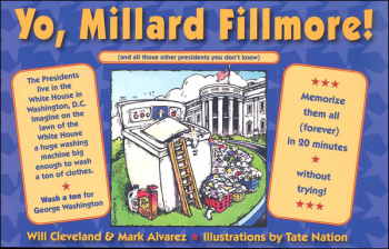 Yo, Millard Fillmore! (And All Those Other Presidents You Don?t Know) 25th Anniversary Edition