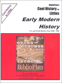 BiblioPlan's Cool History for Littles: Early Modern History U.S. and World History 1600-1850