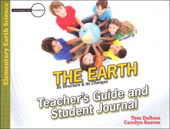 Earth: Its Structure & Its Changes Teacher's Guide & Student Journal