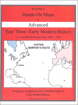 BiblioPlan's Hands-On Maps for Advanced: Year Three Early Modern History U.S. and World 1600-1850
