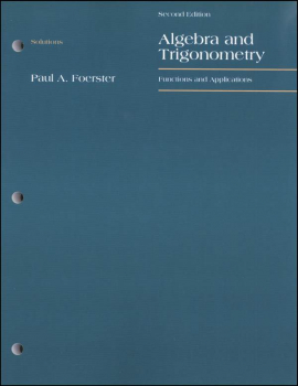 Algebra 2 & Trigonometry Foerster Solution Manual
