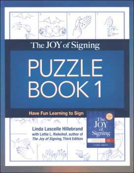 Joy of Signing Puzzle Book 1 Third Edition