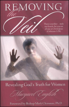 Removing the Veil: Revealing God's Truth for Women