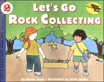 Let's Go Rock Collecting (Let's Read And Find Out Science, Level 2)