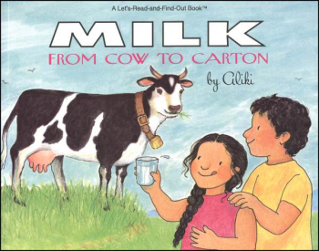 Milk From Cow to Carton (Let's Read And Find Out Science, Level 2)