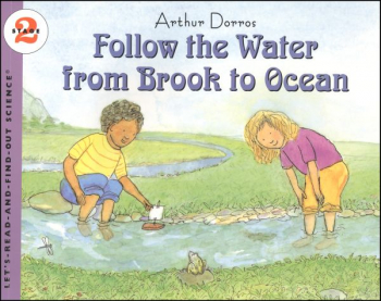 Follow the Water from Brook to Ocean  (Let's Read And Find Out Science, Level 2)