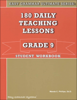 Easy Grammar Ultimate Series: 180 Daily Teaching Lessons Grade 9 Student Workbook