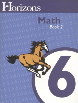 Horizons Math 6 Workbook Two