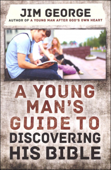 Young Man's Guide to Discovering His Bible