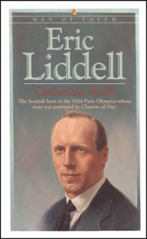 Eric Liddell (Men of Faith)