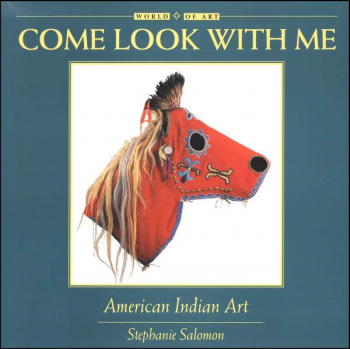 Come Look with Me: American Indian Art
