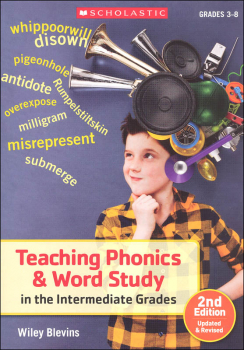 Teaching Phonics & Word Study in the Intermediate Grades (2nd Edition)