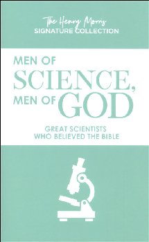 Men of Science, Men of God (Henry Morris Signature ed.)