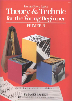 Theory & Technic for the Young Beginner Primer B