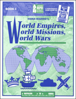 World Empires, World Missions, World Wars Study Guide