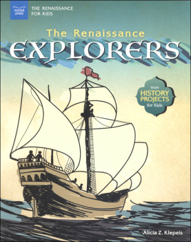 Renaissance Explorers (Renaissance for Kids)