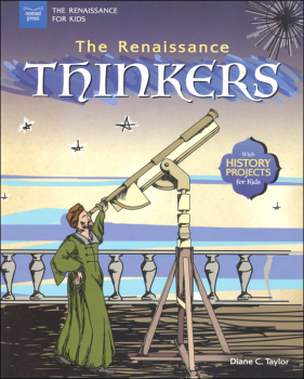 Renaissance Thinkers (Renaissance for Kids)