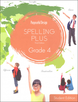 Purposeful Design Spelling Plus - Grade 4 Student Edition
