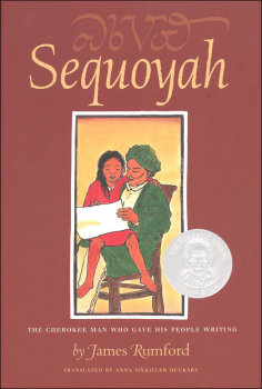 Sequoyah: The Cherokee Man Who Gave His People Writing