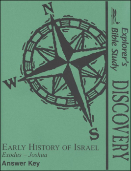 Discovery: Early History of Israel (Exodus - Joshua) Answer Key