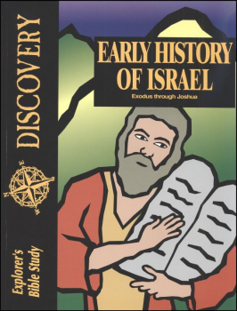 Discovery: Early History of Israel (Exodus-Joshua) Student Book