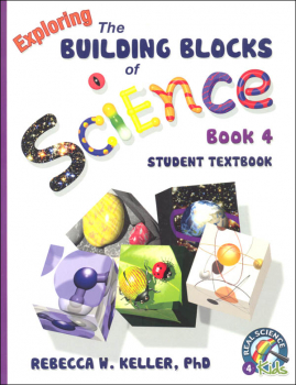 Exploring Building Blocks of Science Book 4 Student Textbook (soft cover)