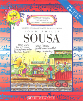 John Phillip Sousa (Getting to Know the World's Greatest Composers)