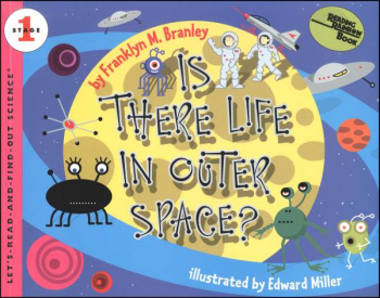 Is There Life in Outer Space? (Let's Read and Find Out Science Level 1)