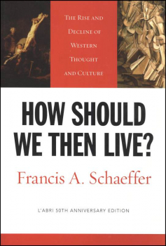 How Should We Then Live? / Schaeffer