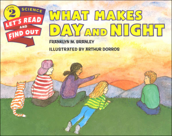 What Makes Day and Night? (Let's Read and Find Out Science Level 2)