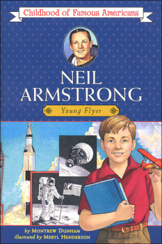 Neil Armstrong (Childhood of Famous Americans